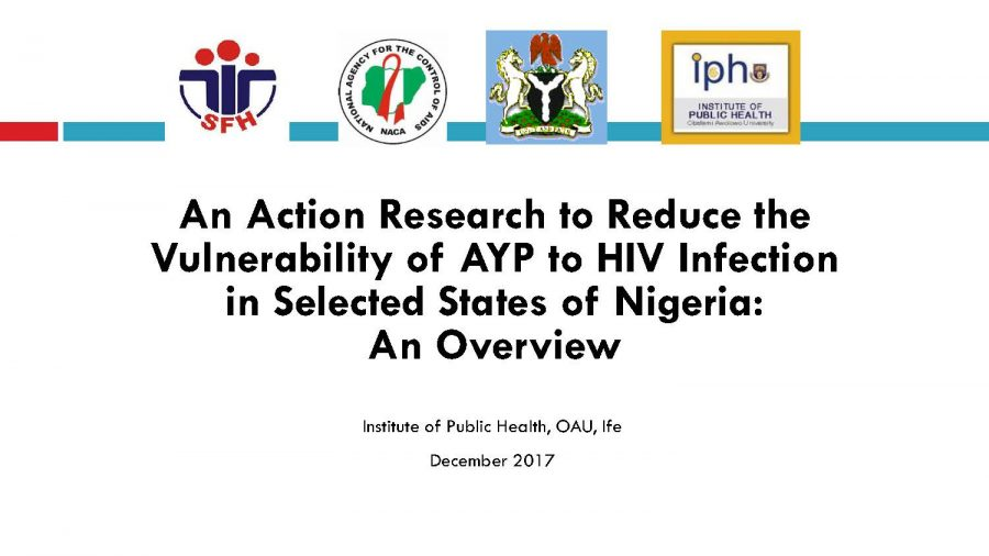 An Action Research to Reduce the Vulnerability of AYP to HIV Infection in Selected States of Nigeria