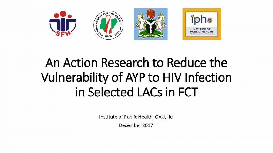 An Action Research to Reduce the Vulnerability of AYP to HIV Infection in Selected LACs in FCT