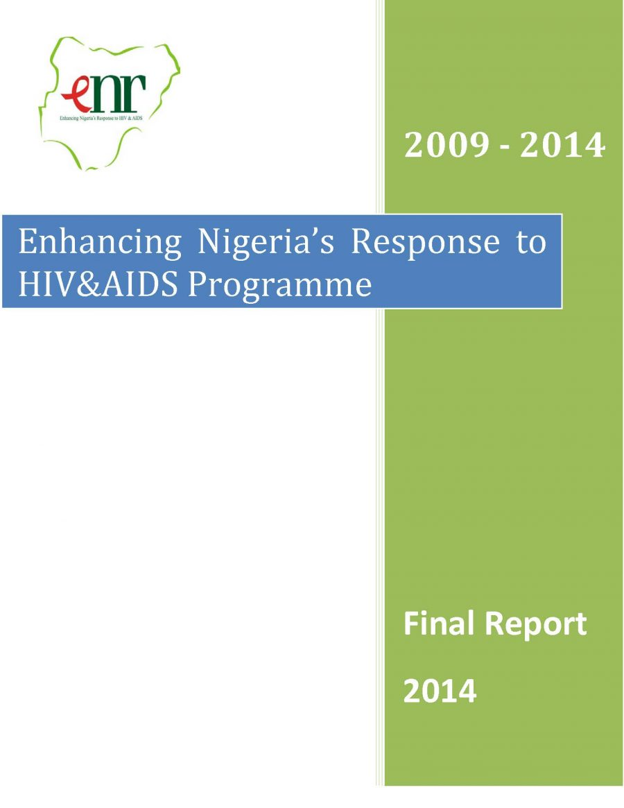 The Enhancing Nigeria's Response to HIV&AIDS Programme Report (SFH 2015)