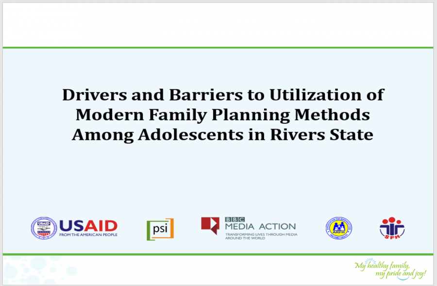 Drivers and Barriers to FP Utilization among Adolescents in Rivers State