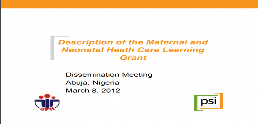 Description of the Maternal & Neonatal Heath Care Learning Grant